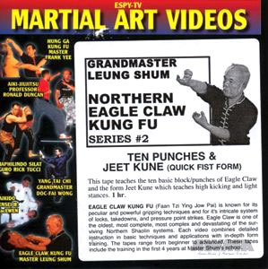 DVD: GrandMaster Leung Shum. Northern Eagle Claw Kung Fu Series. #2: Ten Punches & Jeet Kune (Quick Fist Form)