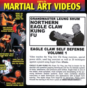 DVD: GrandMaster Leung Shum. Northern Eagle Claw Kung Fu. Eagle Claw Self Defense. Volume 1.